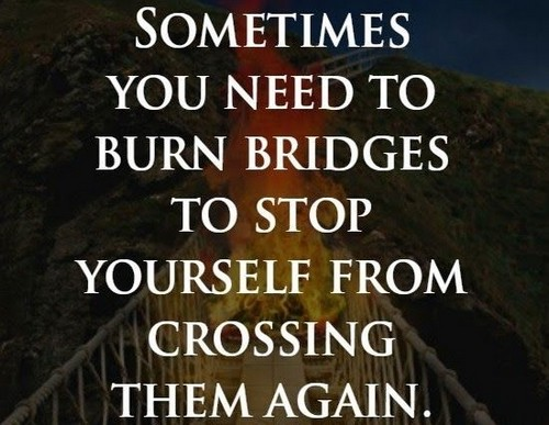 burning_bridges_quotes7