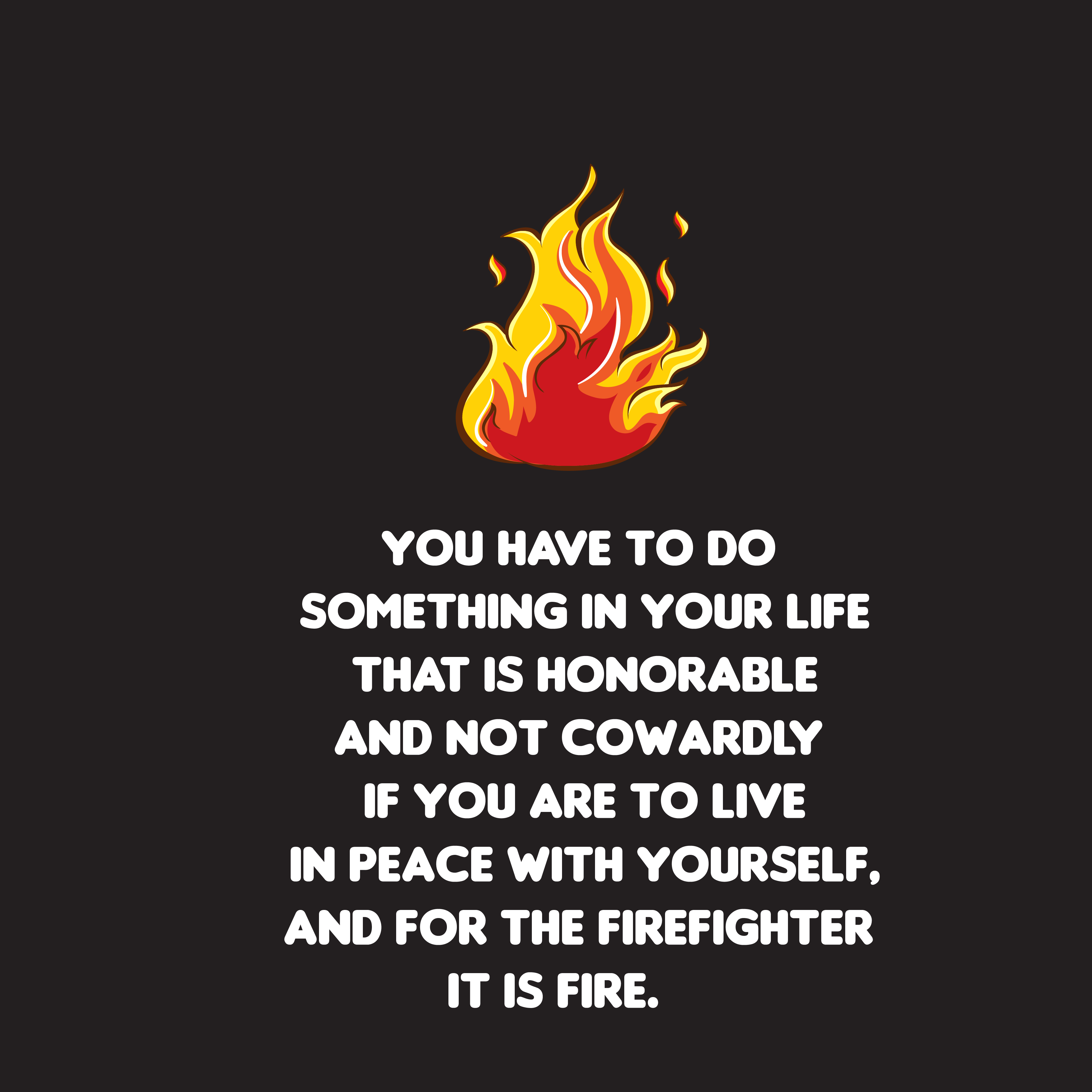 Firefighter Quotes Lovequotesmessages